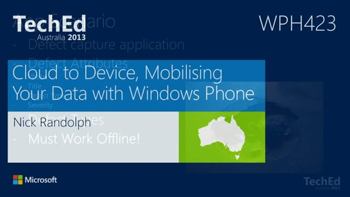 Cloud to Device, Mobilising Your Data with Windows Phone
