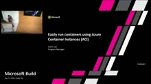 Easily run containers on Azure using Azure Container Instances (ACI)
