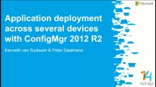 Application deployment across several devices with System Center 2012 Configuration