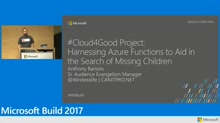 Cloud4Good Project: Harnessing Azure Functions to aid in the search for missing children