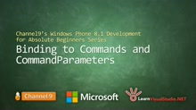 Part 24 - Binding to Commands and CommandParameters
