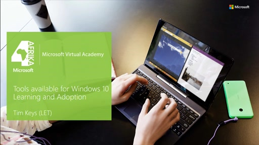 Tools available for Windows 10 user learning & adoption