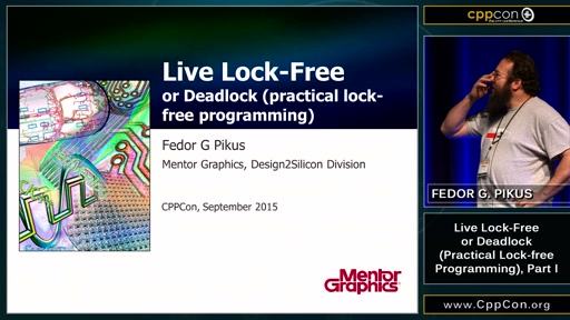 Live Lock-Free or Deadlock (Practical Lock-free Programming) Part I