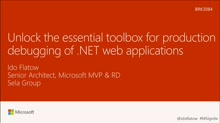 Unlock the essential toolbox for production debugging of .NET Web Applications