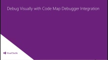 Debug visually with Code Map debugger integration