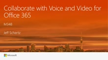 Collaborate with Voice and Video for Office 365