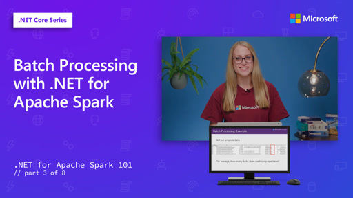 Batch Processing with .NET for Apache Spark [3 of 8]
