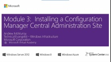 (Module 3) Installing a Configuration Manager Central Administration Site