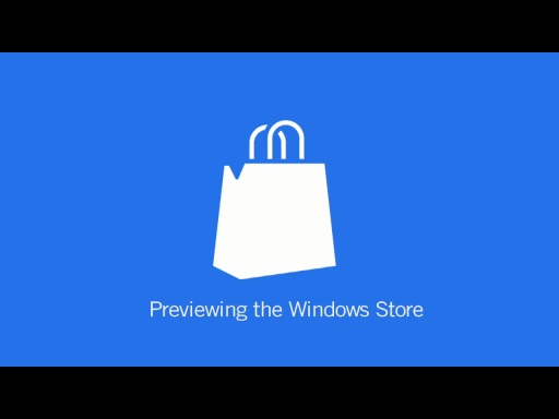 Previewing The Windows Store