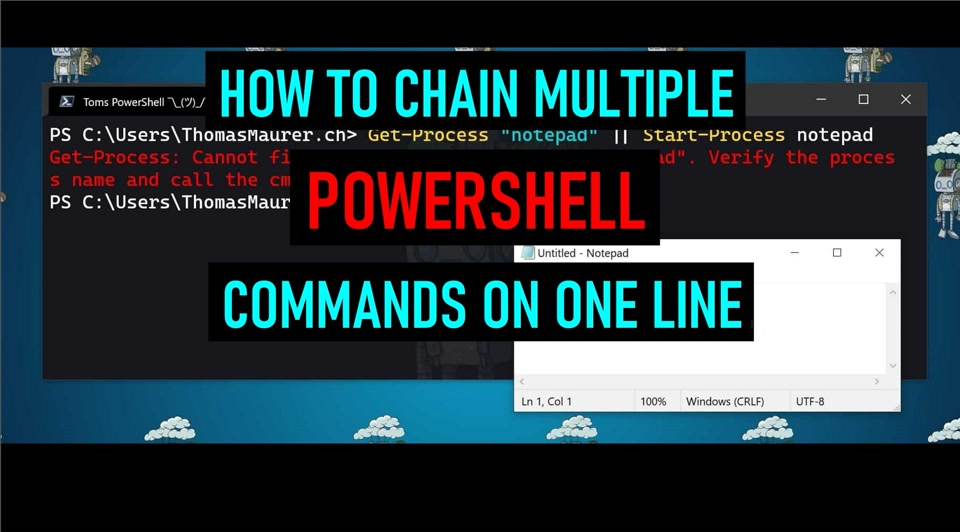 How to chain multiple PowerShell commands on one line