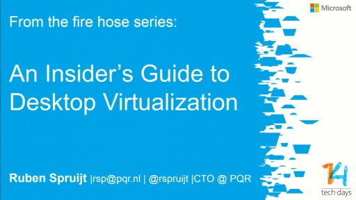 An insider's guide to Microsoft Only VDI with Windows 8.1 and Server 2012 R2