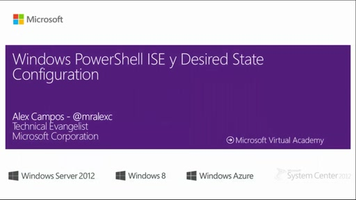 PowerShell ISE y Desired State Configuration 1ra Parte
