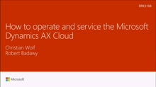How to operate and service the Microsoft Dynamics AX Cloud