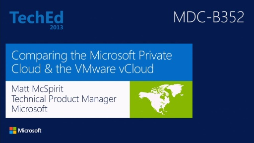 Comparing the Microsoft Private Cloud and the VMware vCloud