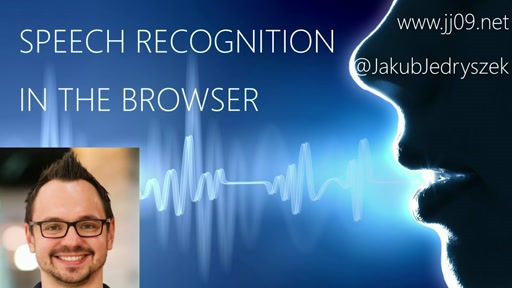 Monthly Meetup February 2016 - Topic 1: Speech Recognition in the Browser