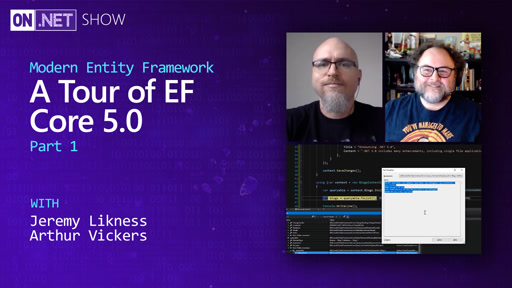 Modern Entity Framework: A Tour of EF Core 5.0 pt 1