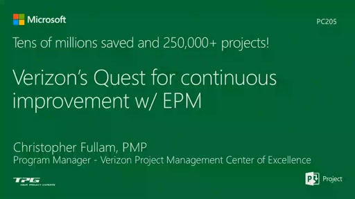 Tens of millions saved and 200k Projects: Verizon's Quest for Continuous Improvement with EPM