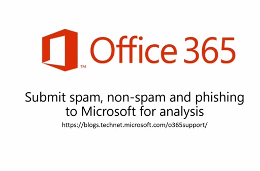 Short Video: Office 365 - Report Spam & Phishing