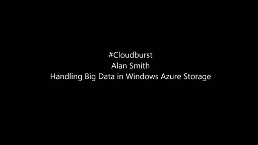 Handling Big Data in Windows Azure Storage