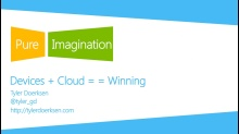 Devices + Cloud == Winning