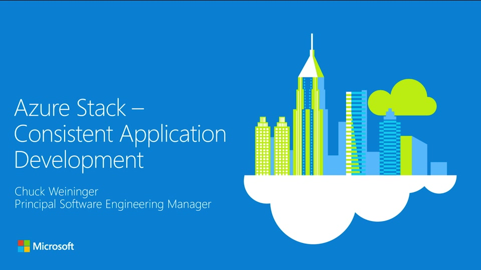 Microsoft Azure Stack: Consistent Application Development