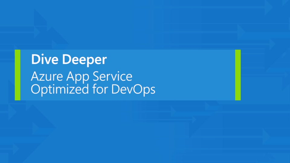 Manage code changes to Web Apps using the DevOps features of Azure App Service and Visual Studio Release Management