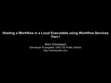 Hosting a Workflow in a Local Executable using Workflow Services Part I