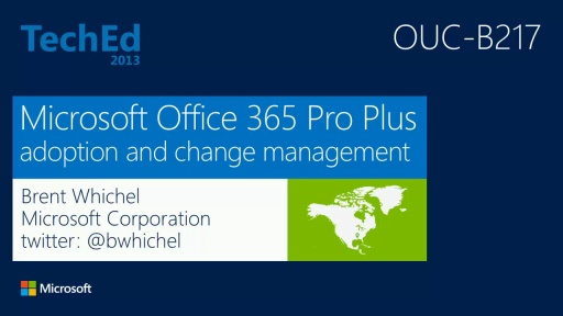 Microsoft Office 365 Pro Plus Adoption and Change Management