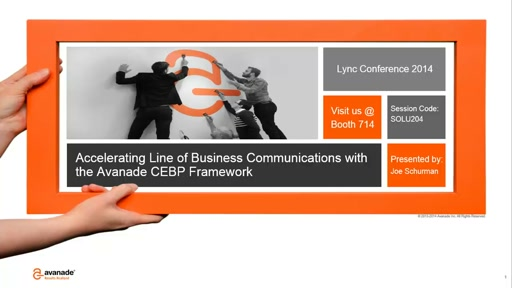 Avanade:  Accelerating Line of Business Communications with the  CEBP Framework