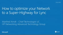 HP: How to change your Network from a Footpath to a Super-Highway for Lync