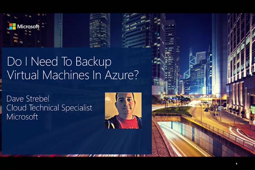 Do I Need To Backup Azure Virtual Machines?