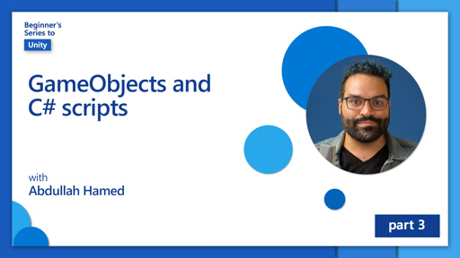 GameObjects and C# scripts [3 of 7]