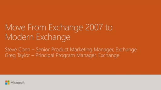 Move from Exchange 2007 to Modern Exchange