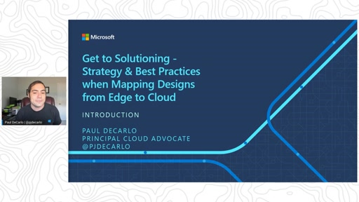 Get to Solutioning: Strategy and Best Practices when Mapping Designs from Edge to Cloud