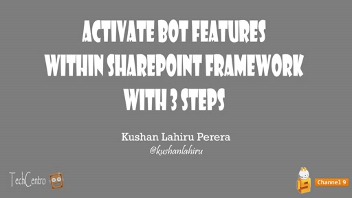 Three steps to activate Bot features within SharePoint Framework
