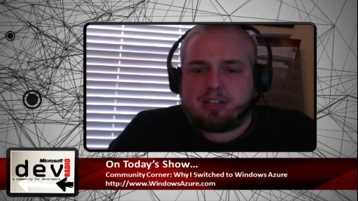 Microsoft DevRadio: Community Corner–Why I Switched to Windows Azure