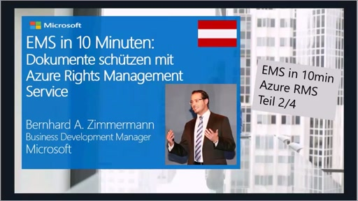 EMS in 10 Minuten: Dokumente schützen mit Azure Rights Management Service