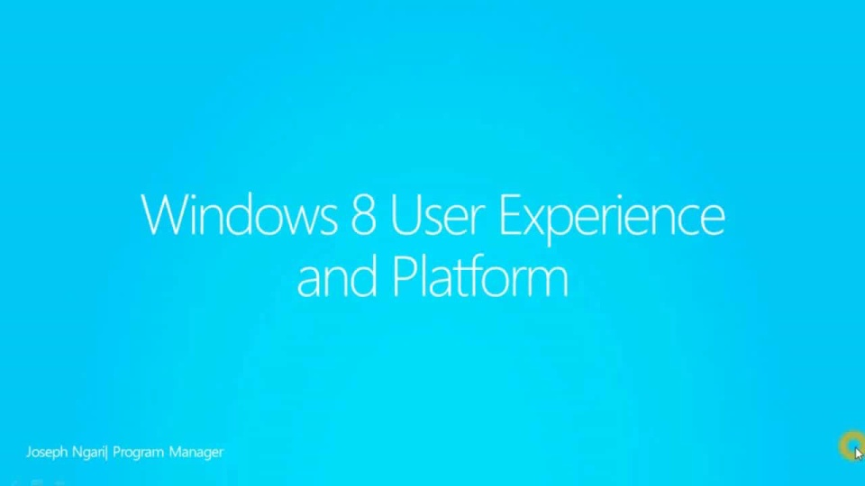 Windows 8 User Experience Platform