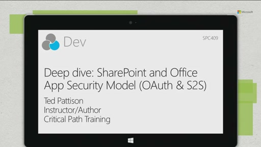 Deep dive: SharePoint and Office App Security Model (OAuth & S2S)