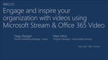 Engage and inspire your organization with videos using Microsoft Stream & Office 365 Video
