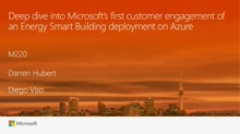 Architecting IOT for Smart Buildings: Deep dive into Microsoft's first engagement on energy smart buildings