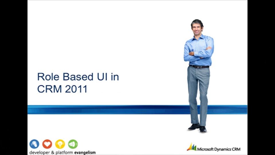 Home Security Ratings >> Role based UI | Dynamics CRM 2011 Developer Training | Channel 9