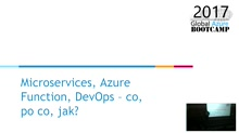Microservices, Azure Functions, DevOps - co, po co, jak?