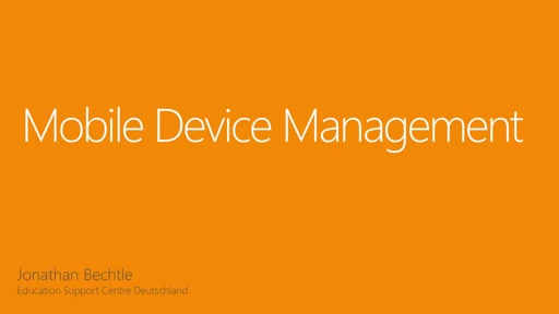 03 | Mobile Device Management – Management