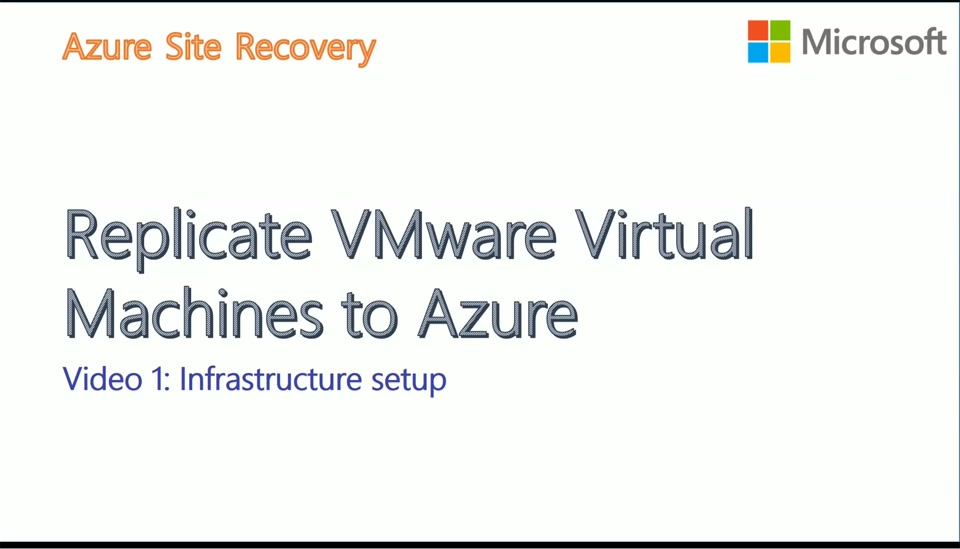 VMware to Azure with ASR - Video1 - Source Infrastructure Setup
