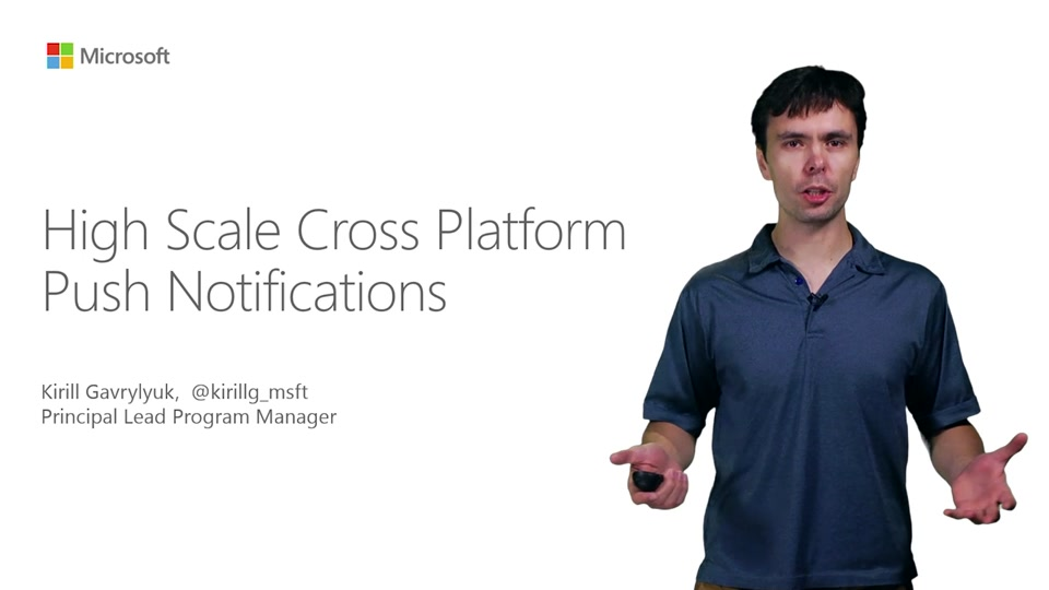 High Scale Cross Platform Push Notifications With Microsoft Azure