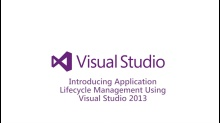 Introducing Application Lifecycle Management Using Visual Studio 2013