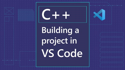 Build a C++ project in VS Code