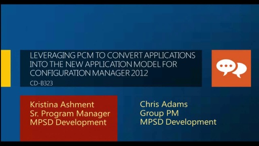 Leveraging PCM to Convert Applications into the New Application Model for Configuration Manager 2012