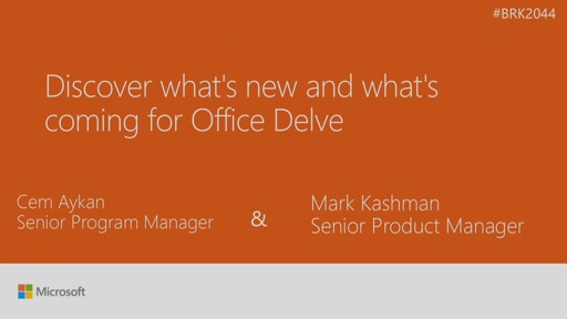 Discover what's new and what's coming for Office Delve
